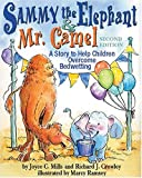 img - for Sammy The Elephant & Mr Camel: A Story To Help Children Overcome Bedwetting book / textbook / text book