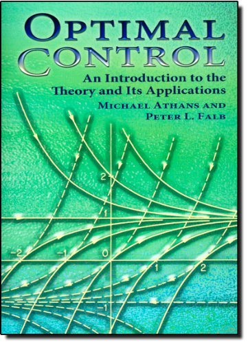 Optimal Control An Introduction to the Theory and Its Applications