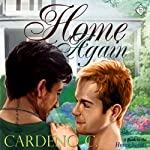 Home Again (       UNABRIDGED) by Cardeno C. Narrated by Jeff Gelder
