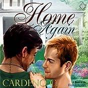 Home Again | [Cardeno C.]