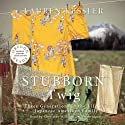 Stubborn Twig: Three Generations in the Life of a Japanese American Family Audiobook by Lauren Kessler Narrated by Christine Williams