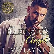 The Billionaire's Angel   [Ivy Layne]