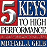 Five Keys to High Performance: : Juggle Your Way to Success