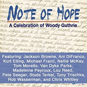 Note of Hope: A Celebration of Woody Guthrie