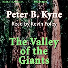 The Valley of the Giants (       UNABRIDGED) by Peter B. Kyne Narrated by Kevin Foley