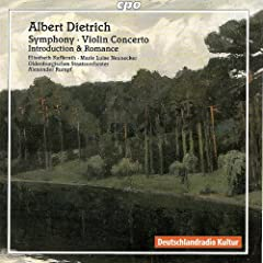Dietrich, A.: Symphony, Op. 20 / Violin Concerto, Op. 30 / Introduction and Romance