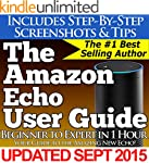 The Amazon Echo User Guide (Beginner...