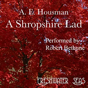 The Poetry of A. E. Housman, Volume I: A Shropshire Lad | [Alfred Edward Housman]