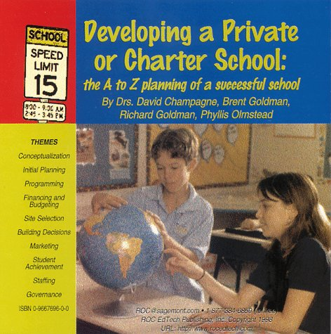 Developing a Private or Charter School: the A to Z...