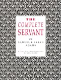The Complete Servant (1870962095) by Adams, Sarah