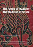 The Future of Tradition-The Tradition...