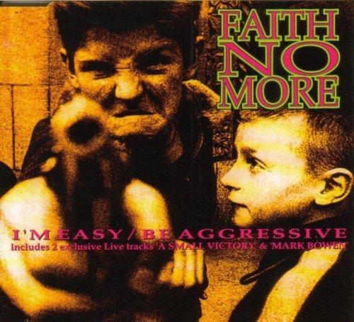 Faith No More - I'm Easy / Be Aggressive - Slash - 857 045-2, London Records - 857 045-2 by Faith No More (1992-05-03)