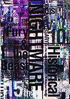 NIGHTMARE10thANNIVERSARYSPECIALACTFINALHistorical~ThehighestNIGHTMARE~inMakuhariMesse&NIGHTMARE15thAnniversaryTourFury&theBeastTOURFINAL@YOYOGINATIONALSTADIUMSECONDGYMNASIUM(Blu-rayDisc3枚組)
