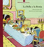 img - for La Bella y La Bestia (Spanish Edition) book / textbook / text book