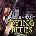 Dying Bites: Bloodhound Files, Book 1 (       UNABRIDGED) by D. D. Barant Narrated by Johanna Parker