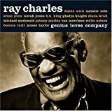 """Genius Loves Company"" by Ray Charles"