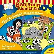 Fußballspaß im Zoo (Benjamin Blümchen Gute Nacht Geschichten 9) | Vincent Andreas