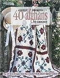 Contest Favorites: 40 Afghans to Crochet (Leisure Arts #3067)