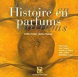 echange, troc Arielle Picaud, Jean Verdon, Annick Le Guérer, Collectif - Histoire en parfums