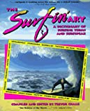 Surfin'Ary: A Dictionary of Surfing Terms and Surfspeak