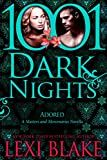 Adored: A Masters and Mercenaries Novella (1001 Dark Nights)