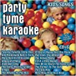 Party Tyme Karaoke: Kids Songs by Sybersound Records