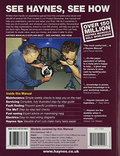VW Polo Petrol and Diesel Owner's Workshop Manual: 09-14 (Haynes Service and Repair Manuals)