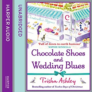 Chocolate Shoes and Wedding Blues Audiobook