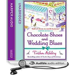 Chocolate Shoes and Wedding Blues (Unabridged)
