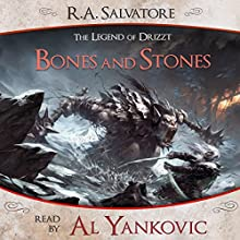 Bones and Stones: A Tale from The Legend of Drizzt Audiobook by R. A. Salvatore Narrated by Al Yankovic