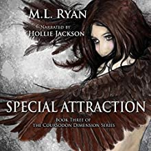 Special Attraction: The Coursodon Dimension, Book 3 Audiobook by M.L. Ryan Narrated by Hollie Jackson