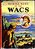img - for Norma Kent of the WACS (Fighters for Freedom Series) book / textbook / text book