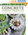Concrete Garden Projects: Easy & Inex...