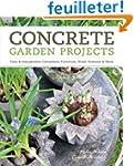 Concrete Garden Projects: Easy & Inex...