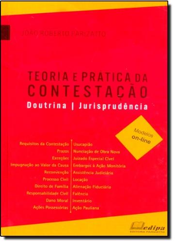 Teoria E Pratica Da Contestacao - Doutrina - Jurisprudencia - Modelos (Em Portuguese do Brasil)