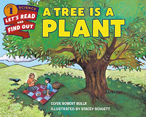 Tree is a Plant (Lets-Read-and-Find-Out Science Stage 1)