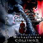 The Sword Chronicles: Child of Sorrows Hörbuch von Michaelbrent Collings Gesprochen von: Danielle Cohen