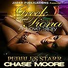 Greek and Fiona: A Love Story Hörbuch von Pebbles Starr, Chase Moore Gesprochen von: Katt Kampbell