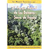 El parque natural de Las Batuecas - Sierra de Francia (Las Mejores Excursiones Por...)