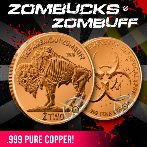 Zombucks ZOMBUFF 1 Oz Copper Round ~ 3rd in the series!~