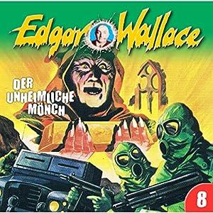Der unheimliche Mönch (Edgar Wallace 8) Hörspiel