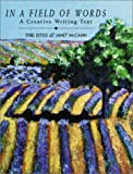 In a Field of Words: A Creative Writing Text