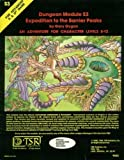 Expedition to the Barrier Peaks Dungeon Module S3 (AD& D Adventure for Character Levels 8-12)