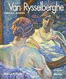 echange, troc Ronald Feltkamp - Théo Van Rysselberghe : Monographie et catalogue raisonné