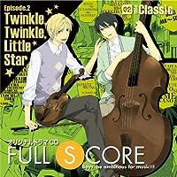FULL SCORE 02 -side Classic-出演声優情報