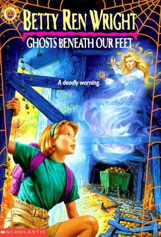 Ghosts Beneath Our Feet, Betty Ren Wright
