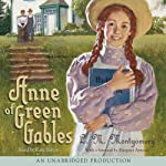 Anne of Green Gables (       ABRIDGED) by L. M. Montgomery Narrated by Megan Follows