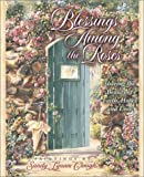 Blessings Among the Roses: Sharing the Beauty of Faith, Hope, and Love with Bookmark (0736903321) by Clough, Sandy Lynam