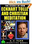 Eckhart Tolle and Christian Meditatio...