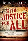 Image of With Justice for All: A Strategy for Community Development